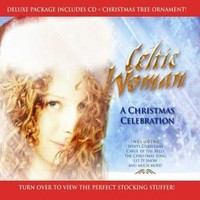 Celtic Woman: Christmas Celebration -ltd.digipak-