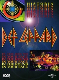 Def Leppard: Historia / In the Round, in Your Face