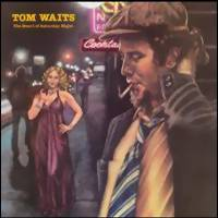 Waits, Tom: Heart of saturday night