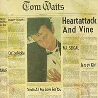 Waits, Tom: Heartattack and vine