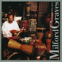 Graves, Milford: Grand unification
