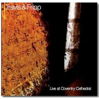 Fripp, Robert: Live at Coventry Cathedral