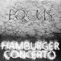 Focus : Hamburger Concerto