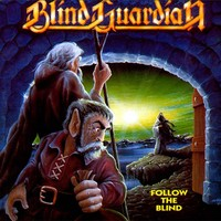 Blind Guardian : Follow the Blind -remastered-