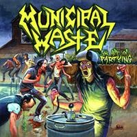 Municipal Waste: Art of partying