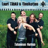 Lauri Tähkä & Elonkerjuu: Tuhannen riemua