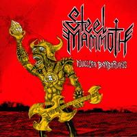 Steel Mammoth: Nuclear Barbarians