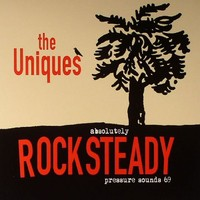 Uniques, The - Absolutely Rocksteady