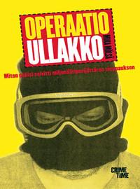 Mölsä, Mika: Operaatio Ullakko