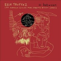 Truffaz, Erik: In between ( standard edition)