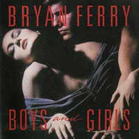 Ferry, Bryan: Boys And Girls -Remastered