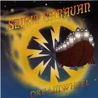 Spirit Caravan: Dreamwheel