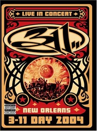 311: 311 Day 2004 - Live In New Orleans