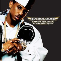 Fabolous: From nothin' to some