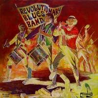 Revolutionary Blues Band: Revolutionary Blues Band