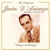 D'Arienzo, Juan: Tango Anthology
