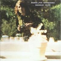 Nash, Graham : Songs For Beginners