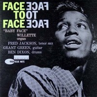 Baby-face Willette: Face to face (rvg)