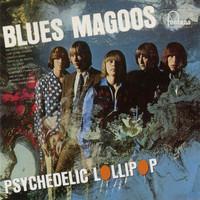 Blues Magoos: Psychedelic lollipop
