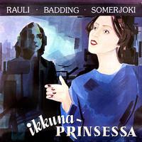 Somerjoki, Rauli Badding : Ikkunaprinsessa