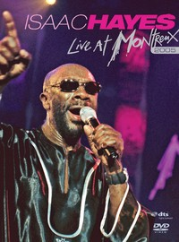 Hayes, Isaac: Live At Montreux 2005