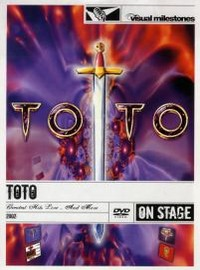 Toto: Greatest Hits Live And More