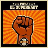 El Supernaut: Viva!