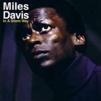 Davis, Miles: In a silent way