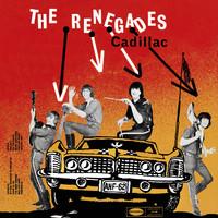 Renegades Cadillac