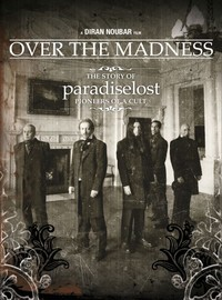 Paradise Lost: Over the madness