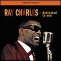 Charles, Ray: Dedicated To You/Genius Sings The Blues