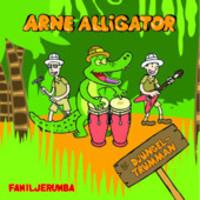 Arne Alligator & Djungeltrumman: Familjerumba