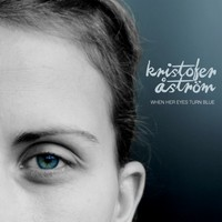 Åström, Kristofer: When her eyes turn blue