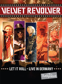 Velvet Revolver: Let it roll - live in Germany