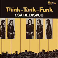 Helasvuo, Esa: Think-Tank-Funk