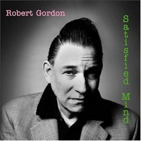 Gordon, Robert: Satisfied mind