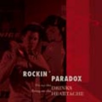 Rockin Paradox : Fix up the drinks, bring on the hea