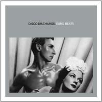 V/A: Disco Discharge - Euro Beats