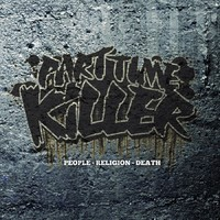 Part Time Killer : People, Religion, Death