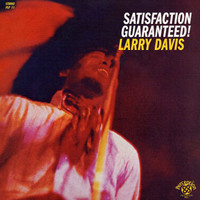 Davis, Larry: Satifaction guaranteed