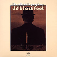 J.D. Blackfoot: The ultimate prophecy (180 gram)