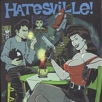 Rice, Boyd: Hatesville!