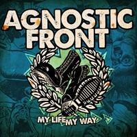 Agnostic Front: My life my way