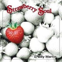 Martin, Billy: Strawberry Soul