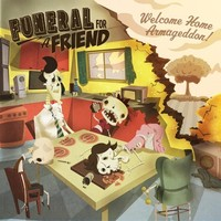 Funeral For A Friend: Welcome Home Armageddon
