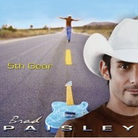 Paisley, Brad: 5th Gear