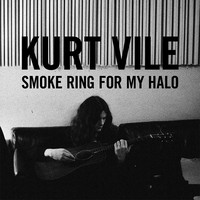 Vile, Kurt: Smoke ring for my halo