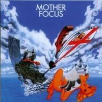 Focus : Mother Focus