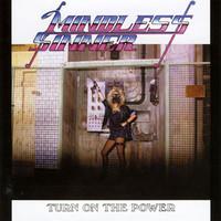 Mindless Sinner: Turn on the Power