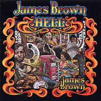 Brown, James: Hell